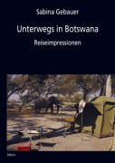 Unterwegs in Botswana
