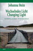 Wechselndes Licht - Changing Light