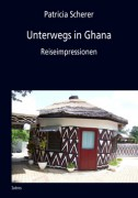 Unterwegs in Ghana