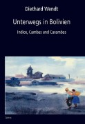 Unterwegs in Bolivien